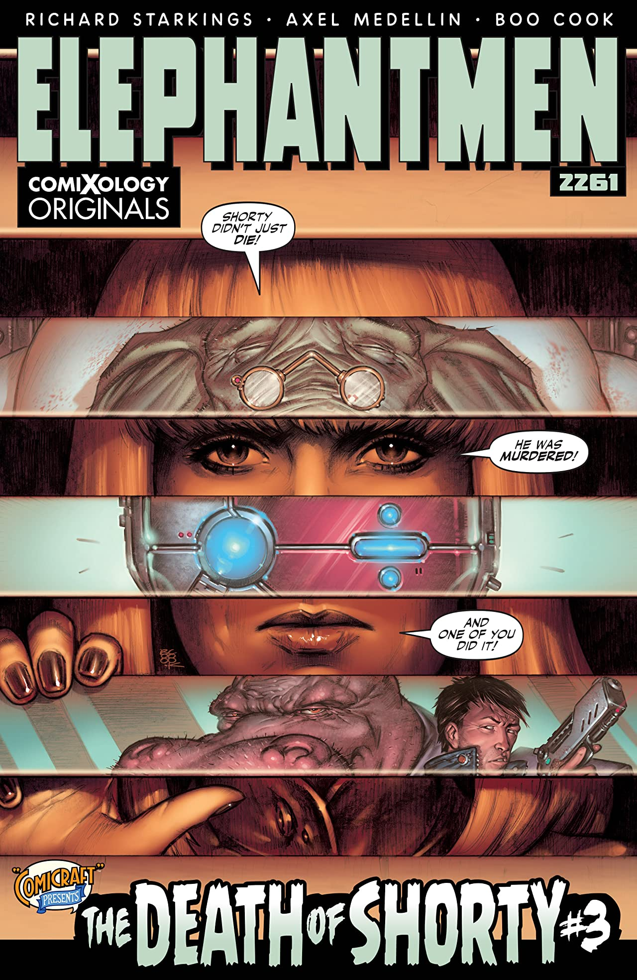 Elephantmen 2261: The Death of Shorty (comiXology Originals) #3 (of 5)