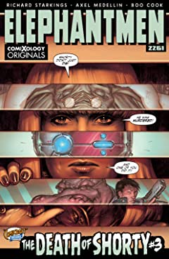 Elephantmen 2261: The Death of Shorty (comiXology Originals) #3 (of 5)