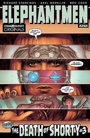 Elephantmen 2261 Season One (comiXology Originals) No.3 (sur 5): The Death of Shorty