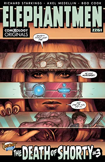 Elephantmen 2261: The Death of Shorty (comiXology Originals) No.3 (sur 5)