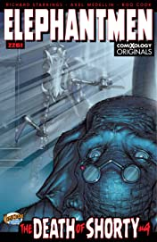 Elephantmen 2261: The Death of Shorty (comiXology Originals) #4 (of 5)