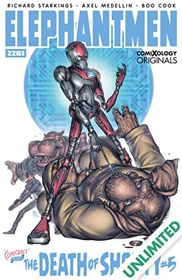 Elephantmen 2261: The Death of Shorty (comiXology Originals) #5 (of 5)