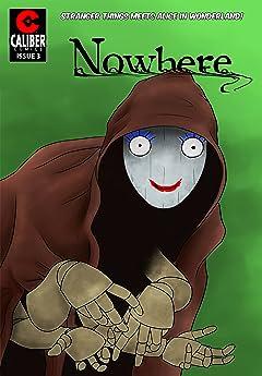 Nowhere #3