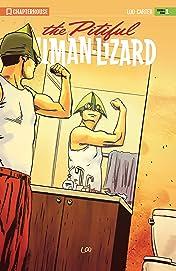 Pitiful Human-Lizard #18