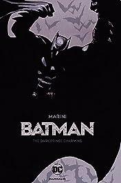 Batman: The Dark Prince Charming (2017-)
