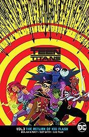 Teen Titans (2016-) Vol. 3: The Return of Kid Flash