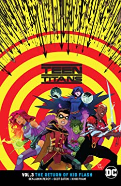 Teen Titans (2016-) Tome 3: The Return of Kid Flash