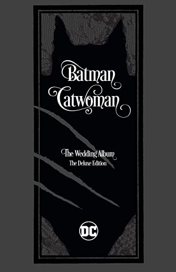 Batman/Catwoman: The Wedding Album - The Deluxe Edition