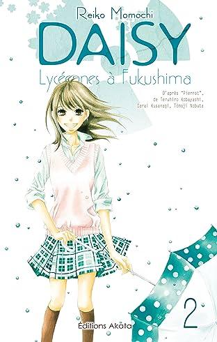 Daisy, lycéennes à Fukushima Vol. 2