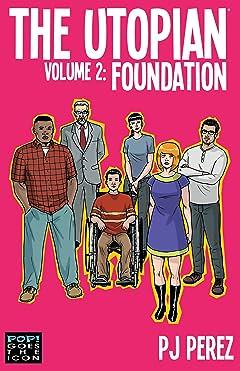 The Utopian Vol. 2: Foundation