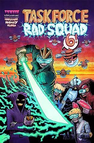 Task Force Rad Squad #6
