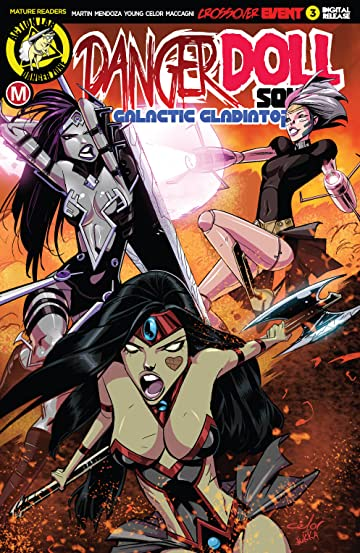 Danger Doll Squad: Galactic Gladiators #3