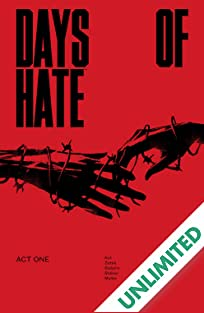 Days of Hate: Act One