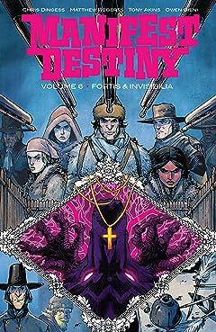Manifest Destiny Vol. 6: Fortis & Invisiblia