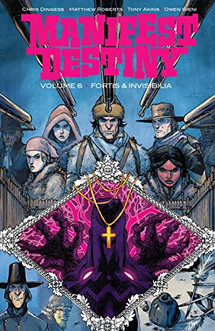 Manifest Destiny Vol. 6
