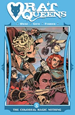 Rat Queens Tome 5: The Colossal Magic Nothing