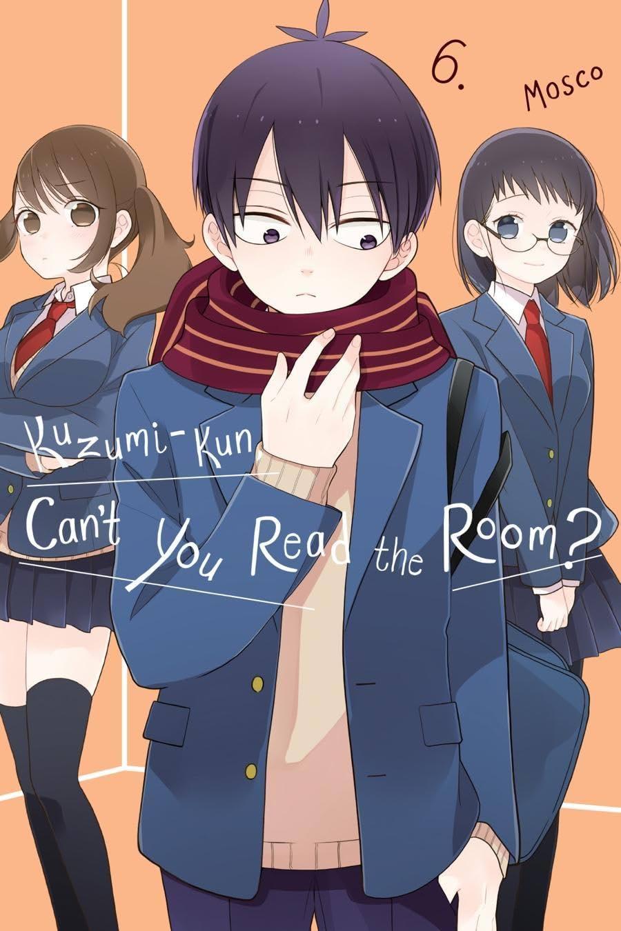 Kuzumi-kun, Can't You Read the Room? Vol. 6