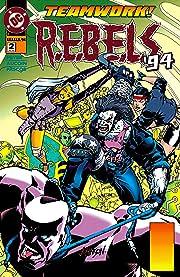 REBELS (1994-1996) #2
