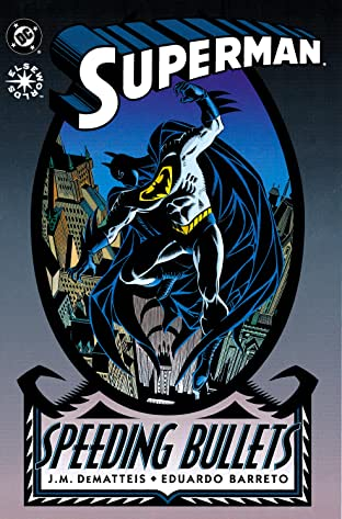 Superman: Speeding Bullets (1993) #1