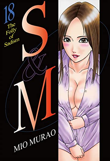 S and M Tome 18