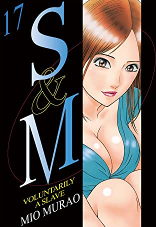 S and M Vol. 17