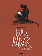 Docteur Radar Vol. 1: Tueur de savants