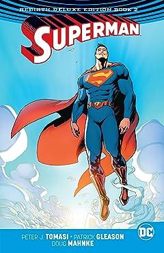 Superman (2016-): The Rebirth - Deluxe Edition: Book 2