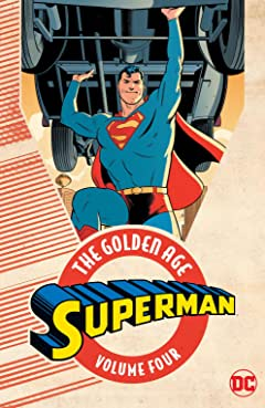 Superman: The Golden Age Tome 4