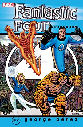 Fantastic Four Visionaries: George Perez Vol. 1
