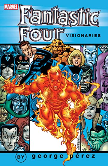 Fantastic Four Visionaries: George Perez Vol. 2