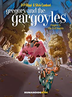 Gregory and the Gargoyles Tome 5