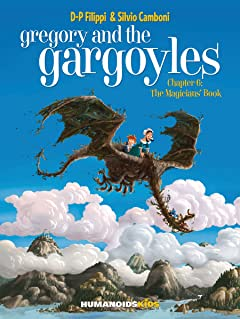 Gregory and the Gargoyles Tome 6