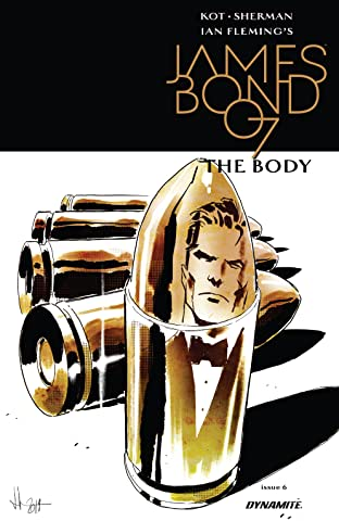 James Bond: The Body (2018) No.6 (sur 6)
