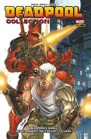 Deadpool E Cable. Se Gli Sguardi Potessero Uccidere