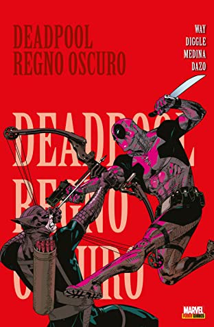 Deadpool (2008) Vol. 2: Regno Oscuro