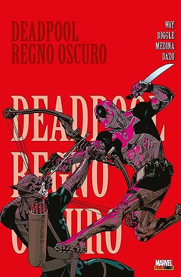 Deadpool (2008) Vol. 2: Regno Oscuro