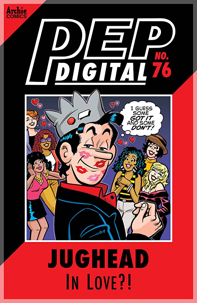 PEP Digital #76: Jughead In Love?!