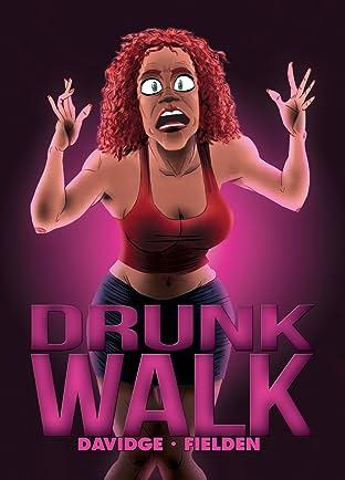 Drunk Walk #2