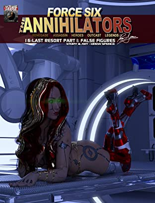 Force Six, The Annihilators 16 Last Resort Part I #16