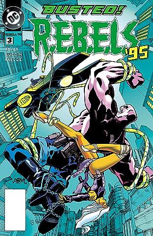 REBELS (1994-1996) #3