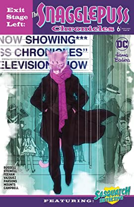 Exit Stage Left: The Snagglepuss Chronicles (2018) #6