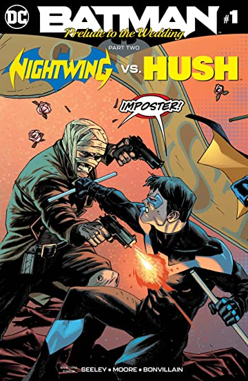 Batman: Prelude to the Wedding: Nightwing vs. Hush (2018) #1