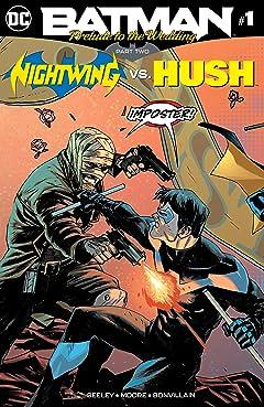 Batman: Prelude to the Wedding: Nightwing vs. Hush (2018-) #1