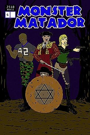 Monster Matador #6