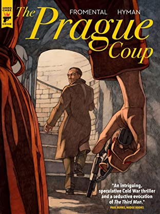 The Prague Coup Tome 1
