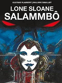 Lone Sloane: Salammbô Vol. 1