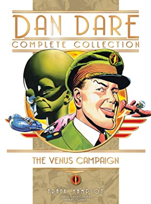 Dan Dare: The Complete Collection Vol. 1: The Venus Campaign