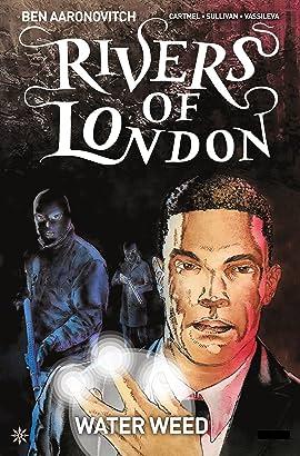 Rivers of London: Water Weed #3