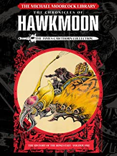 The Michael Moorcock Library Vol. 1: Hawkmoon: The History of the Runestaff