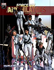 Force Six, The Annihilators: Building Blocks Volume I